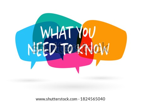 What you need to know on speech bulle Foto stock ©
