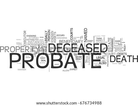 a description on who should decide death And dealing with the courts and the property of someone who has died is very  complicated  if you want information about a probate guardianship case, visit  our  deciding if you need to go to probate court and whether you can use.