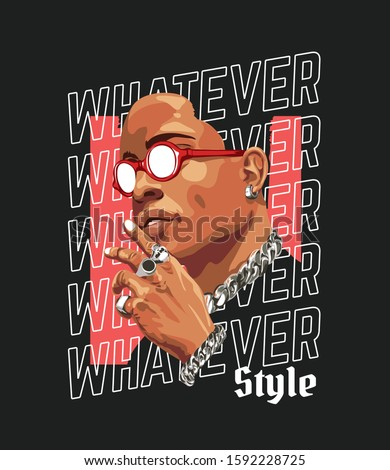 whatever style slogan with man
