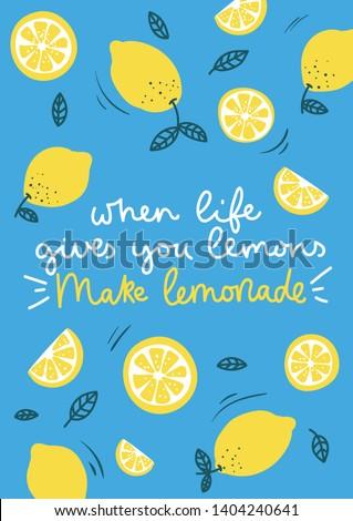 When life gives you lemons make lemonade inspirational card with doodles lemons, leaves and blue background. Colorful illustration for greeting cards or prints. Vector lemon illustration