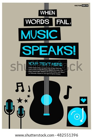When Words Fail, Music Speaks! (Flat Style Vector Illustration Quote Poster Design) With Text Box