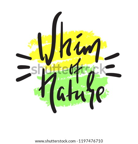 whim of nature   simple inspire
