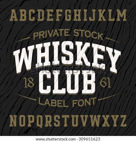 whiskey club vintage style...
