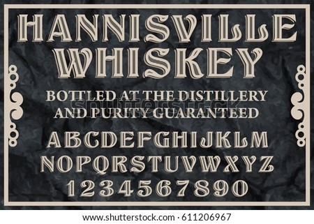 Whiskey Label design sample and vector typeface - handcrafted font