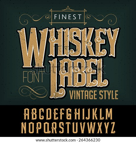 whiskey label font and sample