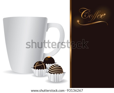 White Coffee Cup and Truffles With space for your copy. EPS 8 vector, no open shapes or paths.