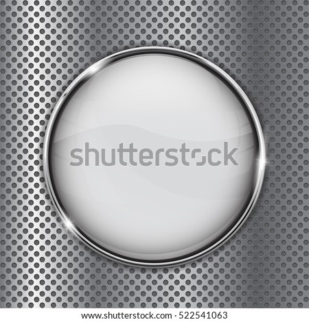 White glass button on metal perforated background and chrome frame. Vector illustration