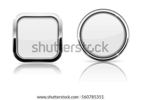 White glass buttons. Square and round shiny icons with chrome frame. Vector 3d illustration isolated on white background.
