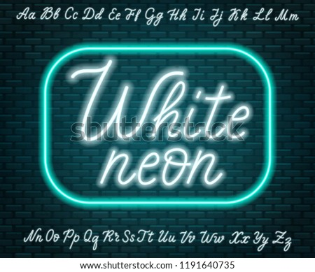 White neon script. Uppercase and lowercase letters.