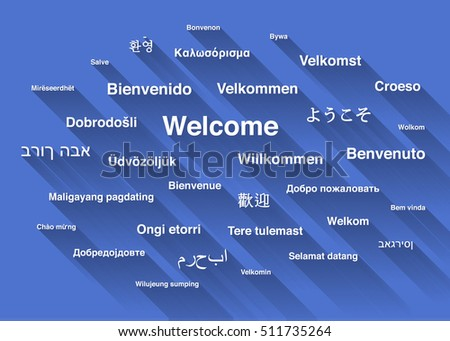 White welcome phrase in different languages of the world with long shadow on blue background
