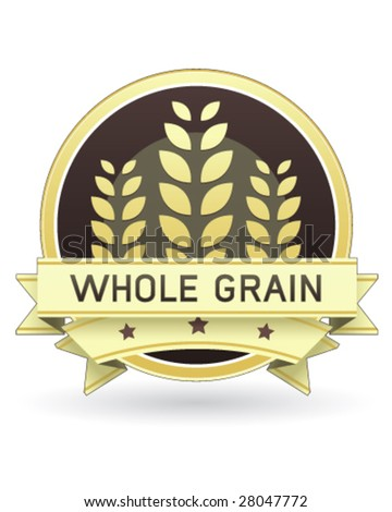 Whole Grain food label for packaging, print, or web use - vector
