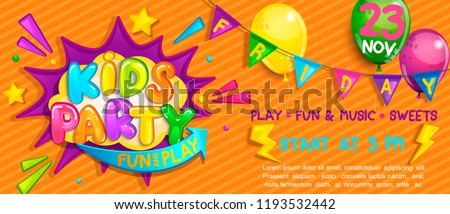 Wide Super kids party Banner in cartoon style with balloons, flags and boom frame.Birthday party, Place for fun and play, kids game room. Welcome Poster for  decoration.Vector illustration.