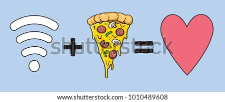 Wifi and Pizza, my true loves. Vector illustration