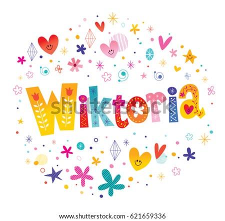 Wiktoria girls name decorative lettering type design Zdjęcia stock ©
