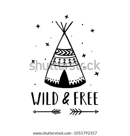 stock-vector-wild-and-free-scandinavian-style-hand-drawn-poster-nursery-wall-decor-of-wigwam-and-typography