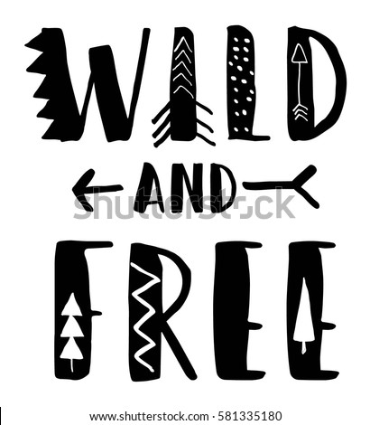 wild and free typography for