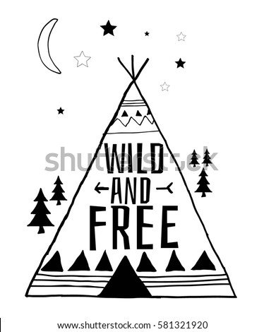 wild and free typography illustration vector.