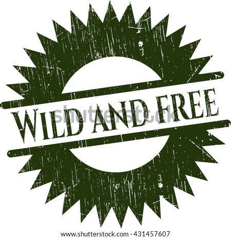 Wild and free with rubber seal texture