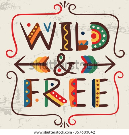 Wild and free-words in ethnic african style Hand drawn vector elements and icon Primitive old simple stylized isolated design Graphic handwritten font