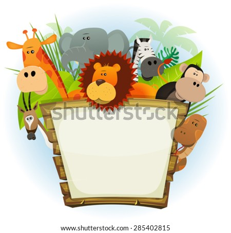 Wild Animals Zoo Wood Sign/ Illustration of a cute cartoon wild animals family from african savannah, including lion, elephant, giraffe, monkey, snake, gazelle and zebra with jungle background