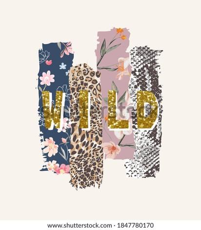 wild glitter slogan on flowers and animal skins background Foto stock ©