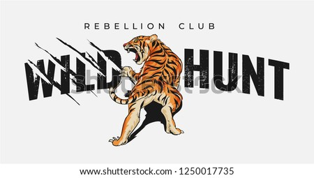 wild hunt slogan with tiger and claw mark illustration