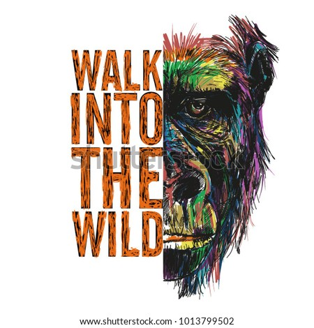 Wild monkey illustration, half face front look, hand drawing with cool slogan for t-shirt and other uses
