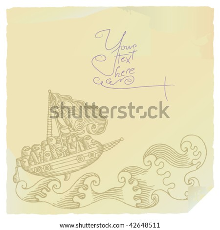 wild sea ship drama background illustration on old letter paper