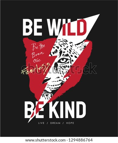 wild slogan with leopard and