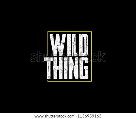 WILD THING TYPO TEE GRAPHIC