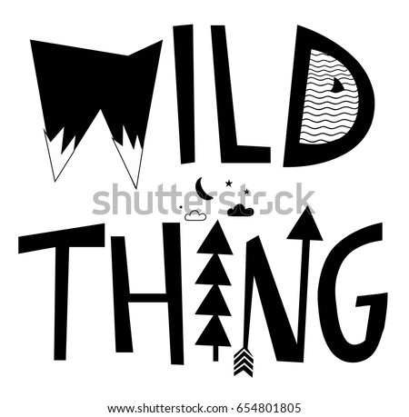 wild thing typography slogan vector.