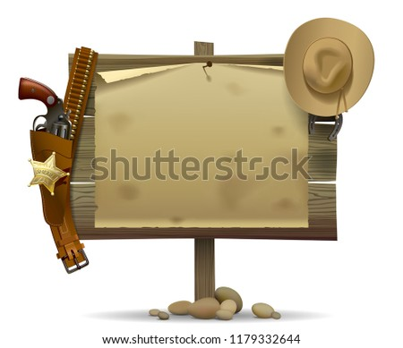 Wild West wood signboard with a sheet and cowboy accessories isolated on white. Wild West relay retro poster. Vector illustration
