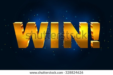 Win! Vector text golden banner with glittering. Shiny vector background.