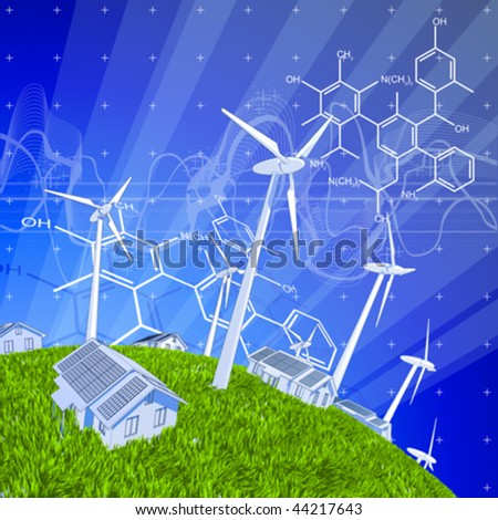 wind-driven generators, houses with solar power systems, blue sky, green grass & chemical formulas