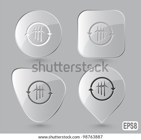 Wind turbine. Glass buttons. Vector illustration.