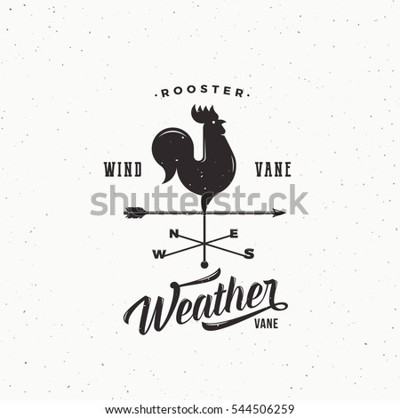 Windvane Rooster Abstract Retro Style Vector Sign, Emblem or Logo Template. Vintage Shabby Texture. Isolated.