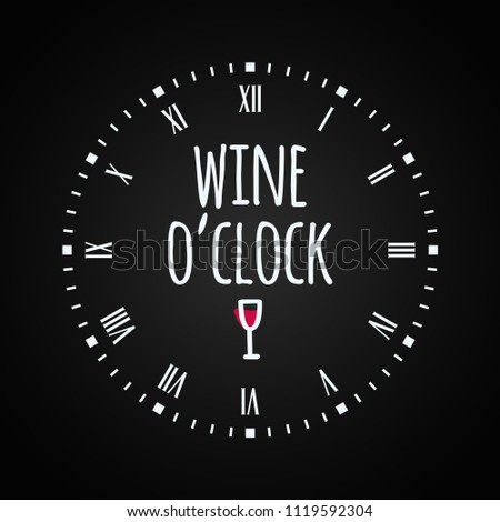 Wine glass concept with clock face. 'Wine oclock' lettering on black background Сток-фото ©