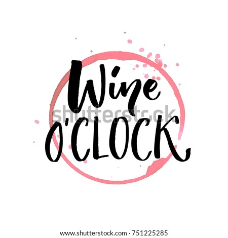 wine o'clock funny quote for