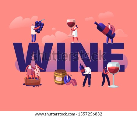 Wine Producing and Drinking Concept. Male and Female Characters with Bottle and Glass Grow Organic Grapes Produce Natural Vine Production Poster Banner Flyer Brochure. Cartoon Flat Vector Illustration