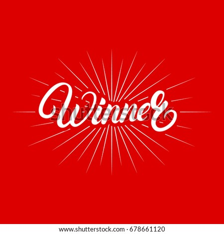 Winner hand written lettering poster. Calligraphy quote for winners of poker, cards, roulette and lottery. Red background. Vector illustration.