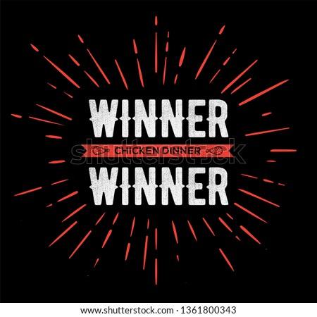 Winner Winner Chicken Dinner Typographic Gaming Poster. Vector.
