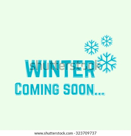 winter coming soon background