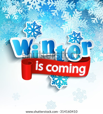 winter is coming   lettering