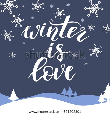 winter is love christmas and