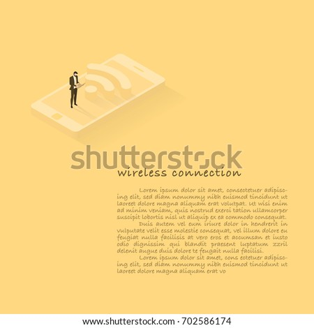 Wireless connection concept. Businessman is using labtop on a smartphone. This concept shows that wireless communication is important to business success and business marketing.