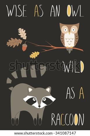 wise as an owl  wild as a