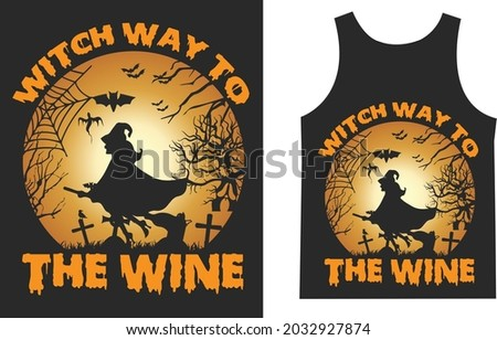 Witch Way to the Wine Halloween T_shirt Typography Design Vector