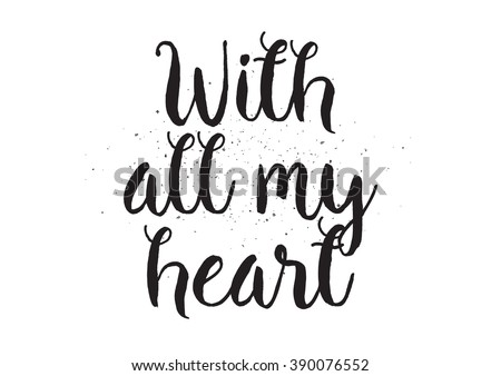 with all my heart inscription