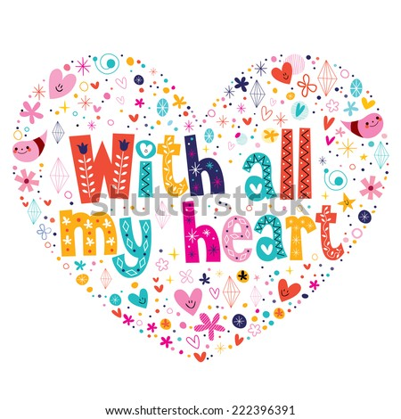 with all my heart typography