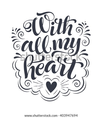 with all my heart vector text